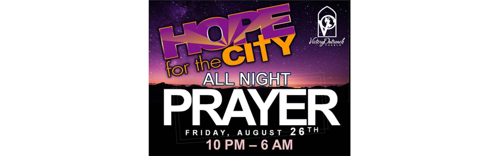 Hope For The City All Night Prayer
