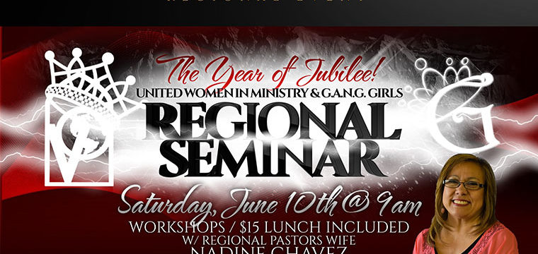 United Women in Ministry and G.A.N.G Girls Regional Seminar <br /> June10