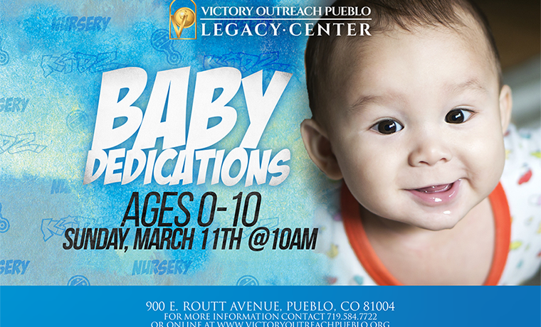 Baby Dedications – March 11th