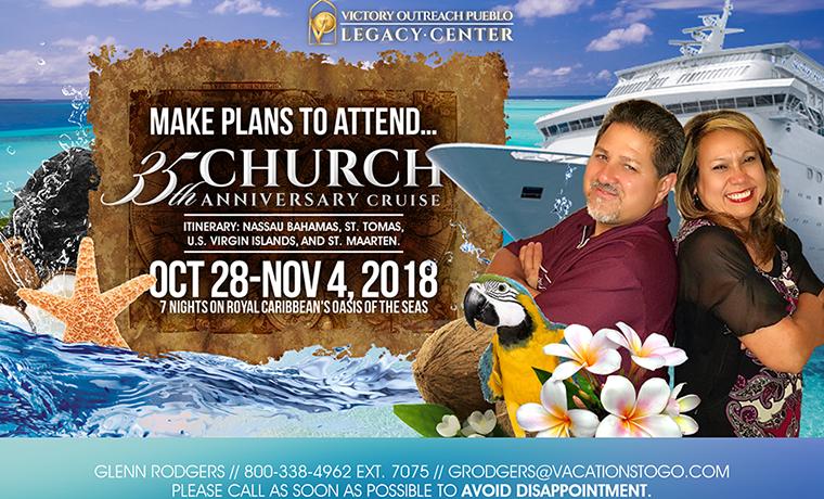 35th Church Anniversary Cruise – Oct 28th-Nov 4th