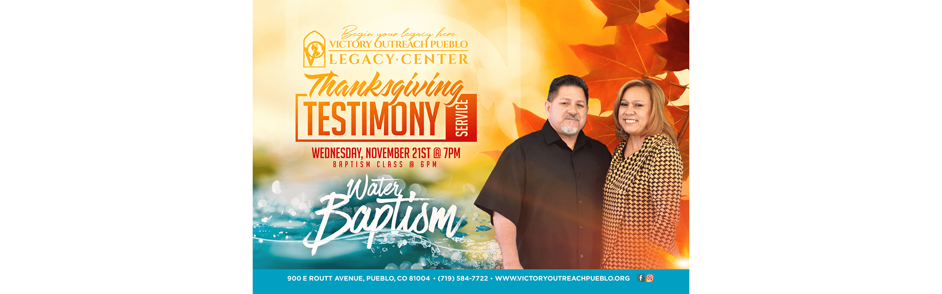 Thanksgiving Testimony Service and Baptism 11/21