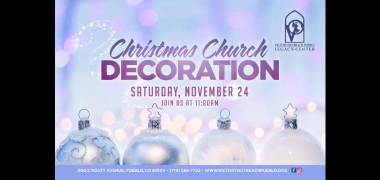 Christmas Church Decoration – Nov 24th