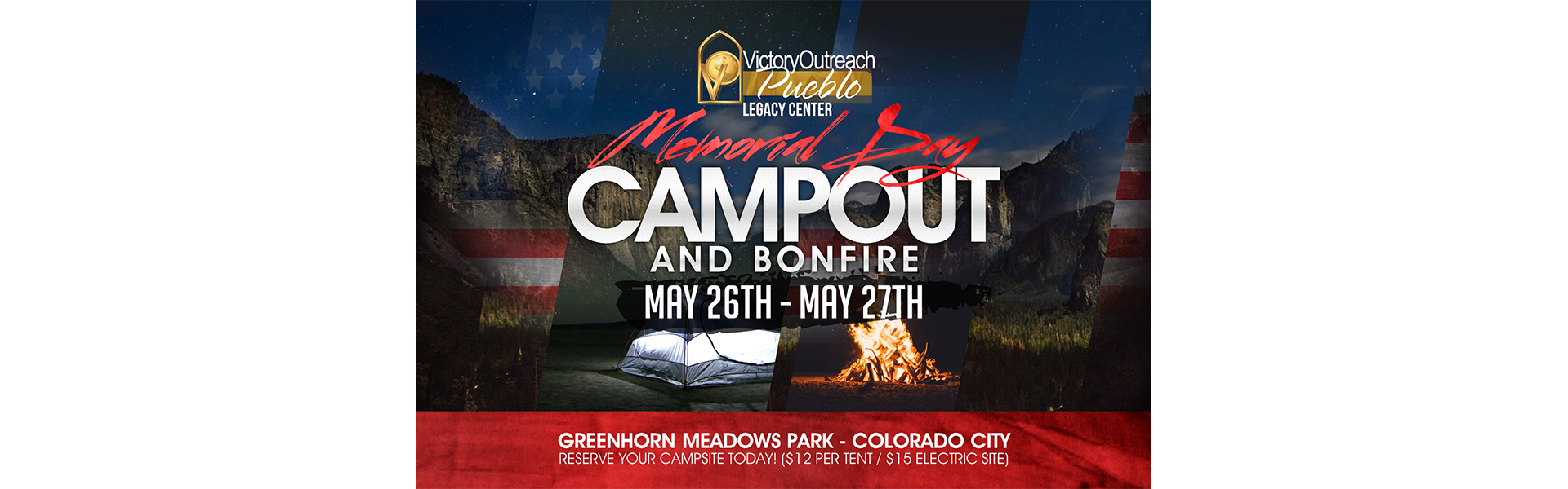 Memorial Day Campout and Bonfire – May 26-27