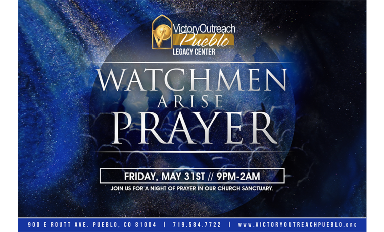 Watchmen Arise Prayer – May 31