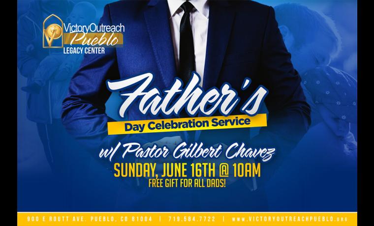 Father's Day Celebration – Jun 16