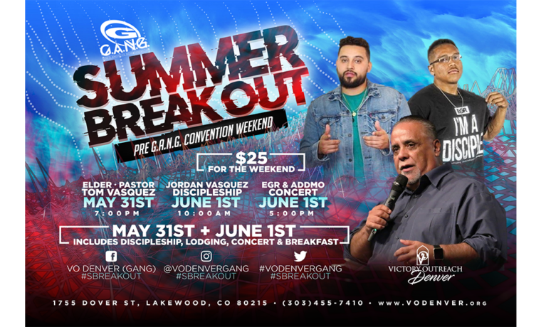 Summer Breakout Pre-G.A.N.G Convention Weekend – May 31 – Jun 1