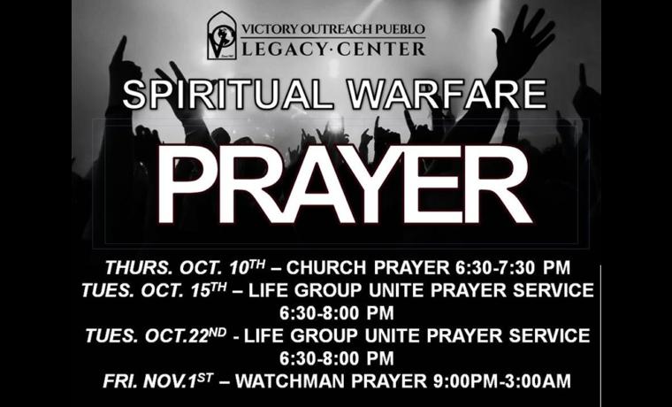 Spiritual Warfare Prayer –  Oct 10, Oct 15, Oct 22 and Nov 1